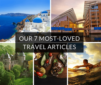 Our 7 most-loved travel articles