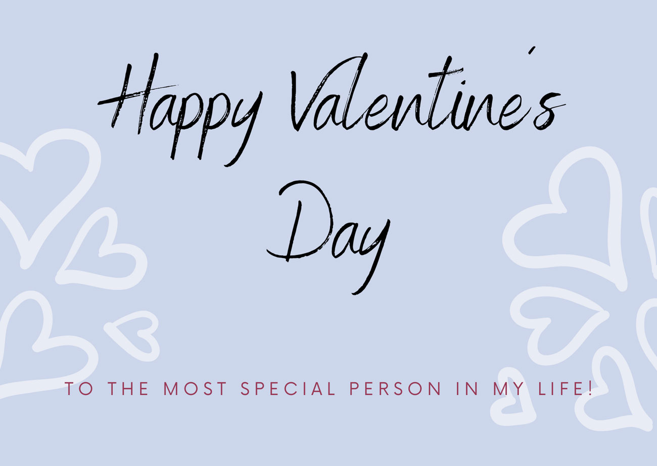 Happy Valentine´s Day to the most special person